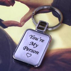 You are My Person Keychain for Love Gift for Bangalore